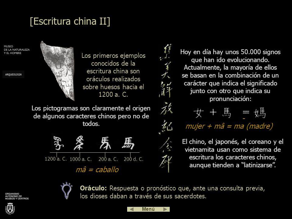  [Escritura china II] - mujer + mâ = ma (madre) mâ = caballo